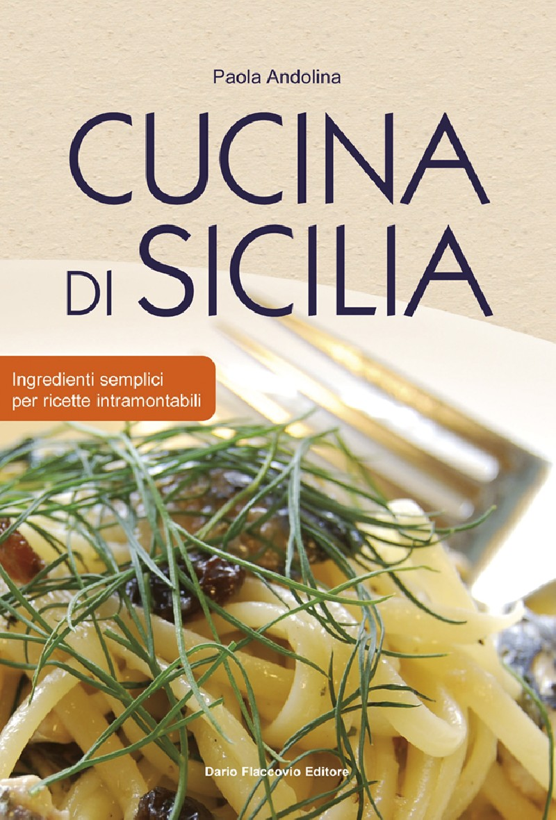 Cucina di sicilia ricette cucina siciliana antica - Antica cucina siciliana ...