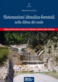 Sistemazioni idraulico-forestali nella difesa del suolo