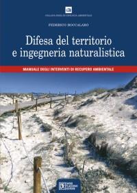 Difesa del territorio e ingegneria naturalistica