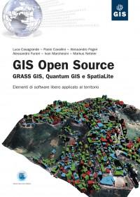 GIS Open Source - GRASS GIS, Quantum GIS e SpatiaLite