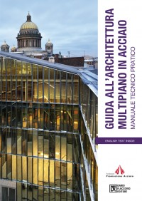 Architettura in Acciaio per capannoni e edifici multipiano
