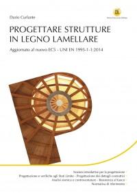 Strutture in Legno Lamellare: Progettazione e Calcolo