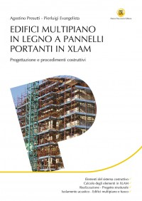 Progettazione e realizzazione di edifici multipiano in legno XLAM