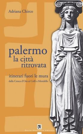 Palermo la città ritrovata - 2
