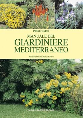 Manuale del giardiniere mediterraneo