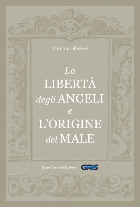La libertà degli Angeli e l'origine del male