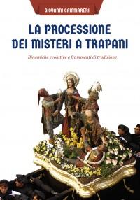La processione dei Misteri a Trapani