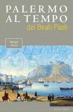 Palermo al tempo dei Beati Paoli