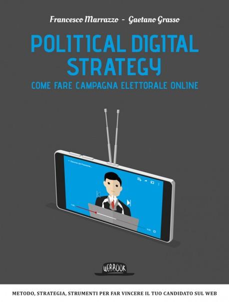 Political Digital Strategy: Come fare campagna elettorale online