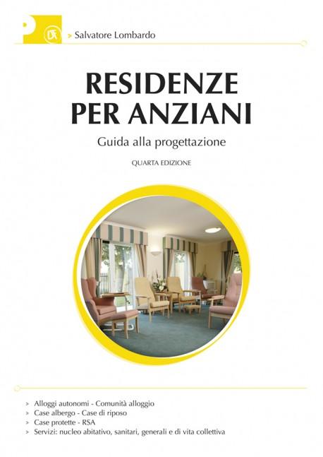 Progettare Residenze per Anziani