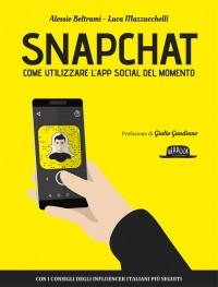 Snapchat-libro-alessio-beltrami-luca-mazzucchelli