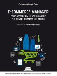 E-commerce Manager: Come gestire un negozio online che generi profitto nel tempo