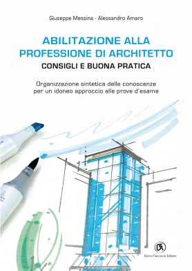 Abilitazione alla professione di architetto consigli e for Consigli architetto