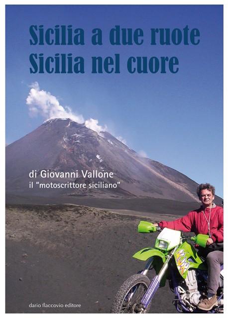 Sicilia a due ruote, Sicilia nel cuore
