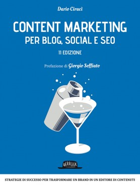 Gestisci blog, social e SEO con il Content Marketing