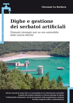 Dighe e gestione dei serbatoi artificiali