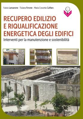 Recupero edilizio e riqualificazione energetica degli edifici