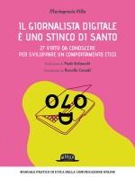 Il Giornalista Digitale È Uno Stinco Di Santo: 27 Virtù Da Conoscere Per Sviluppare Un Comportamento Etico