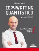 Copywriting Quantistico: Scrivi, Seduci e Vendi!