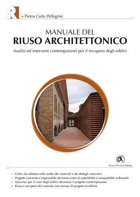 Manuale del Riuso Architettonico