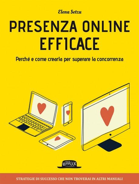 Presenza Online Efficace: Perché E Come Crearla Per Superare La Concorrenza