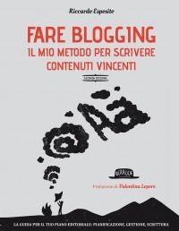 Fare blogging – Scrivere contenuti vincenti per il Web