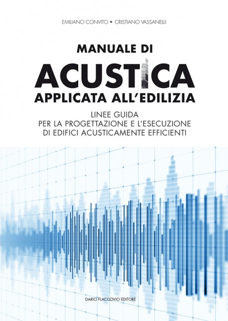 Manuale di acustica applicata all'edilizia