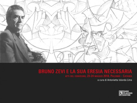 """Bruno Zevi e la sua """"eresia"""" necessaria"""