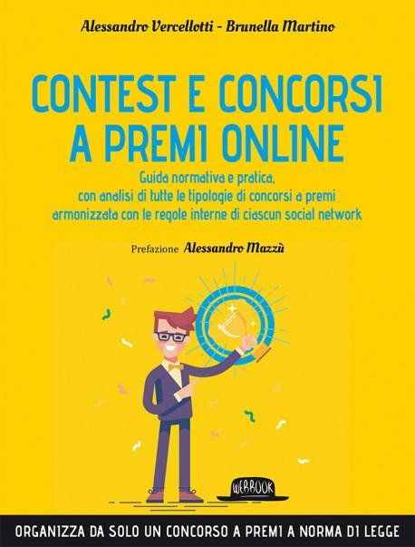 Contest e Concorsi a Premi Online: Organizza Da Solo Un Concorso A Premi A Norma Di Legge