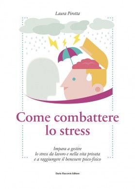 Come Combattere lo Stress