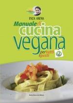 Natural Vegando: manuale di cucina vegana per tutti i gusti