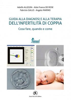 Guida alla diagnosi e alla terapia dell'infertilità di coppia