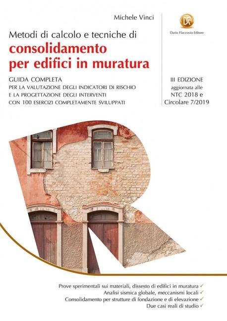 Calcolo e Consolidamento Edifici in Muratura: metodi e tecniche