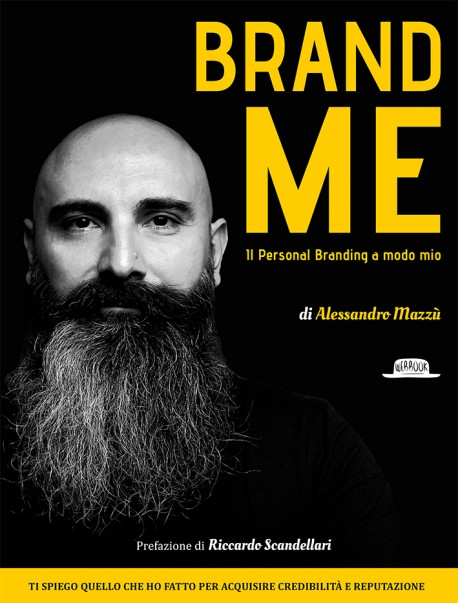 Brand Me: Il Personal Branding a modo mio