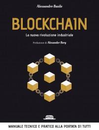 Blockchain: La Nuova Rivoluzione Industriale