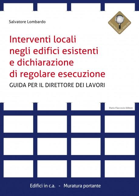 Interventi locali negli edifici esistenti e dichiarazione di regolare esecuzione