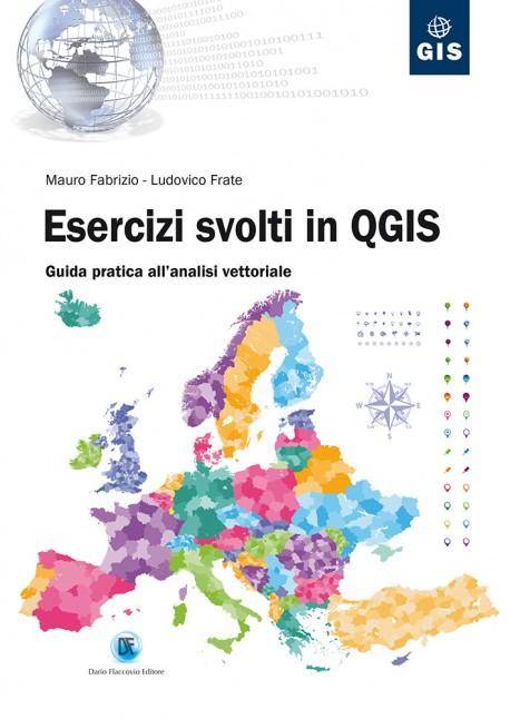 Esercizi svolti in QGIS