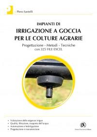 Impianti di irrigazione a goccia per le colture agrarie