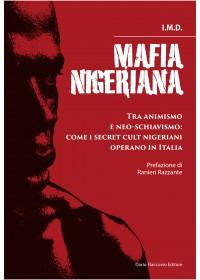 Mafia nigeriana - PRESTO DISPONIBILE ONLINE