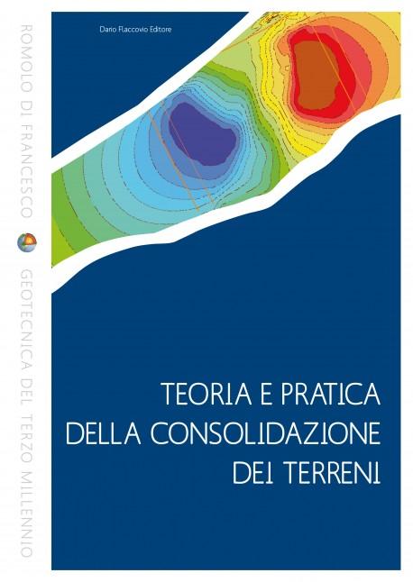 Teoria e pratica della consolidazione dei terreni