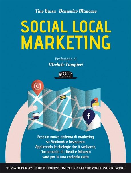 Social Local Marketing: Ecco Un Nuovo Sistema Di Marketing su Facebook e Instagram.