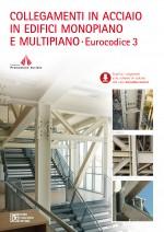 Collegamenti in acciaio in edifici monopiano e multipiano - EC3