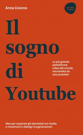Il sogno di Youtube