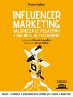 Influencer Marketing - Valorizza le relazioni e dai voce al tuo brand II EDIZIONE