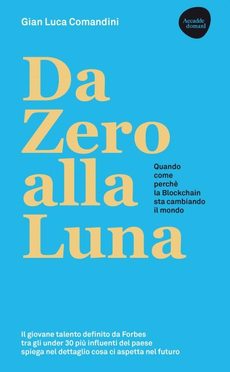 Da Zero alla Luna