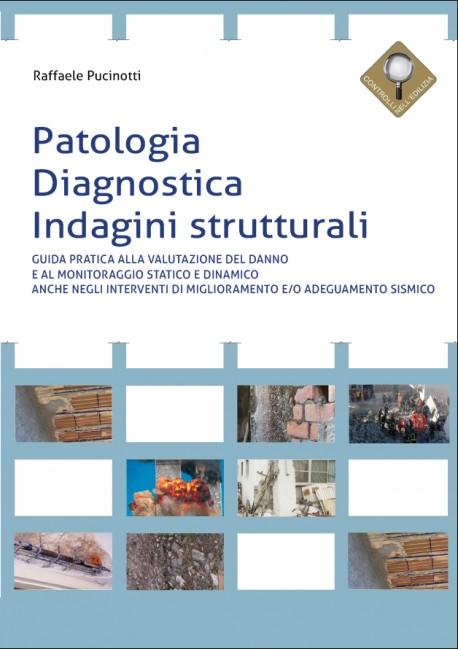 Patologia, diagnostica, indagini strutturali