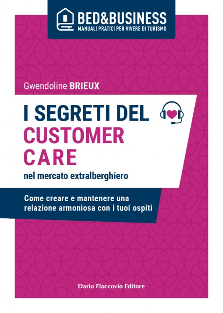 I segreti del customer care nel mercato extra alberghiero