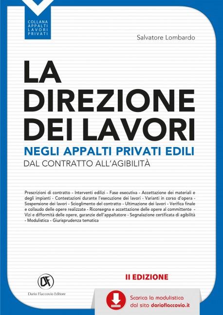La Direzione dei Lavori negli appalti privati edili - II edizione
