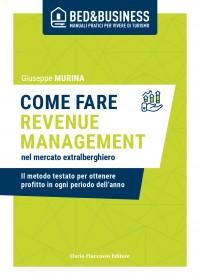 Come fare revenue management nel mercato extralberghiero