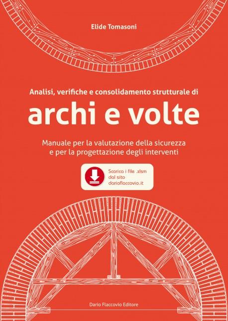 Archi e Volte Analisi, verifiche e consolidamento strutturale